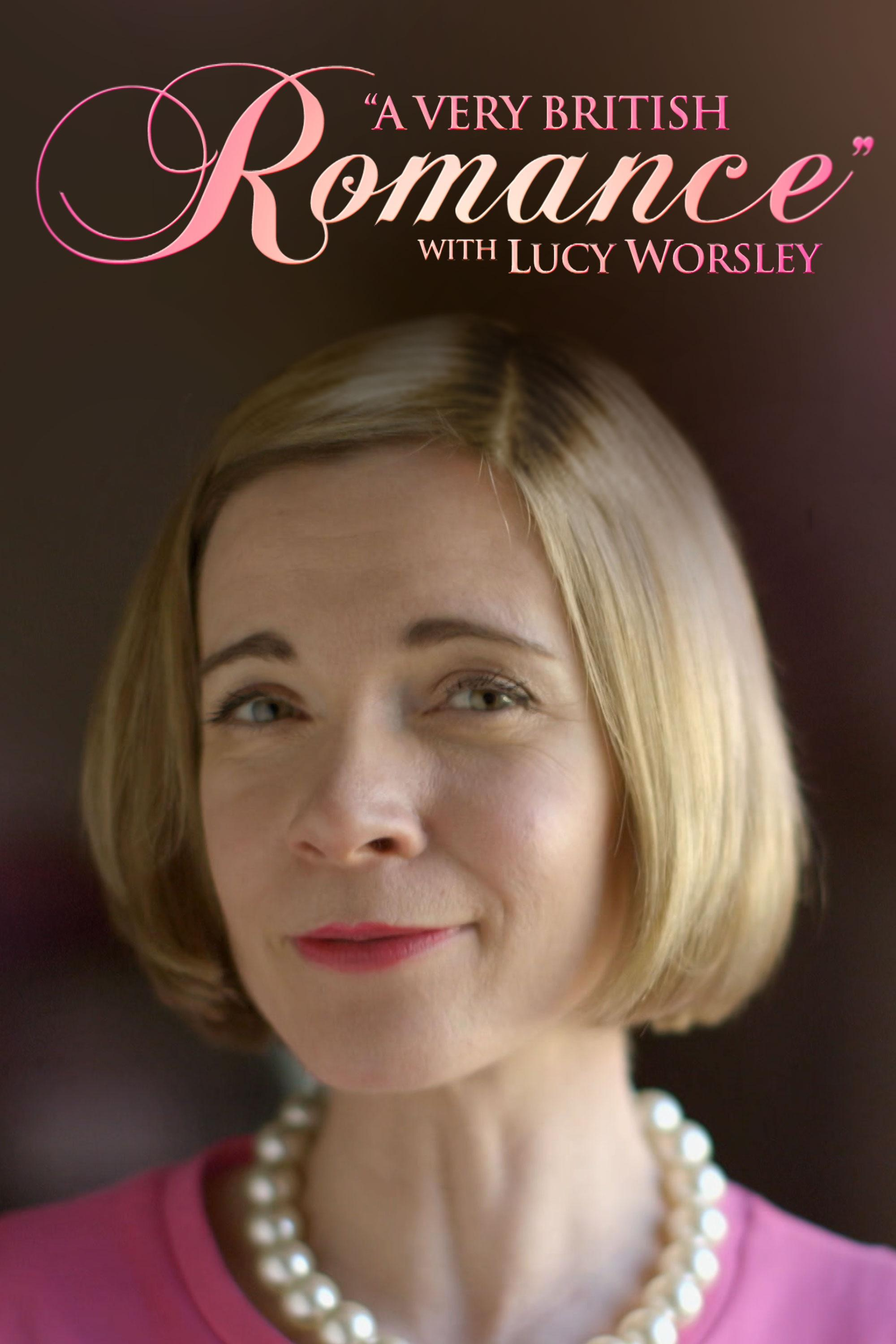 A Very British Romance with Lucy Worsley on FREECABLE TV