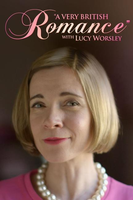 A Very British Romance with Lucy Worsley Poster