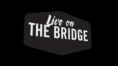 Live On The Bridge