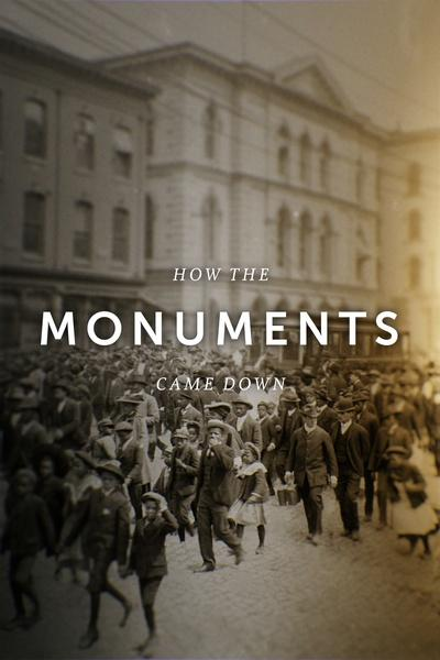 How the Monuments Came Down