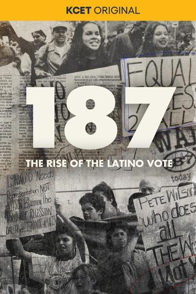 187: The Rise of the Latino Vote