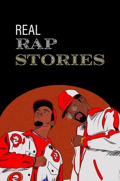 Real Rap Stories