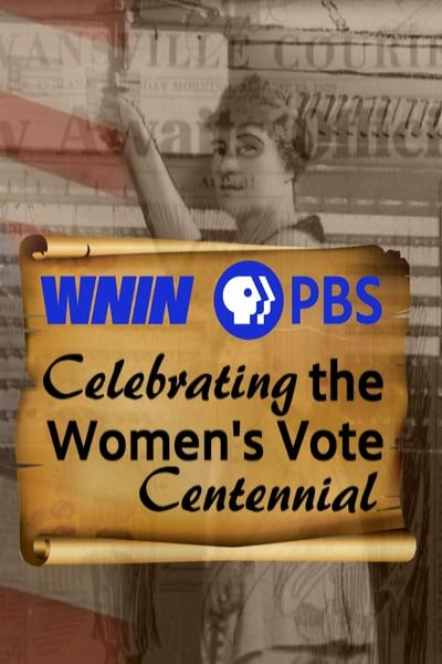 Celebrating the Women's Vote Centennial