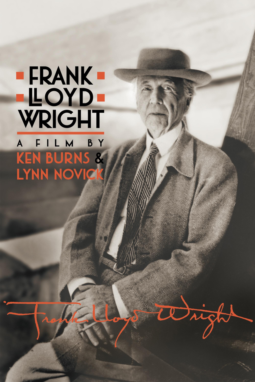 Frank Lloyd Wright A Film By Ken Burns & Lynn Novick