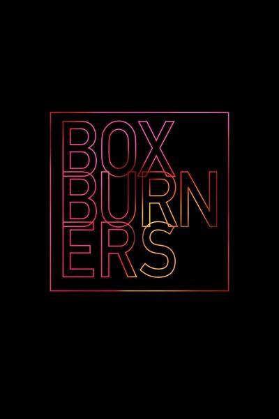 Box Burners
