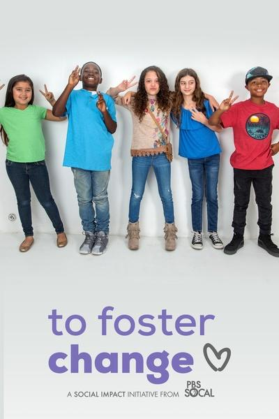 To Foster Change