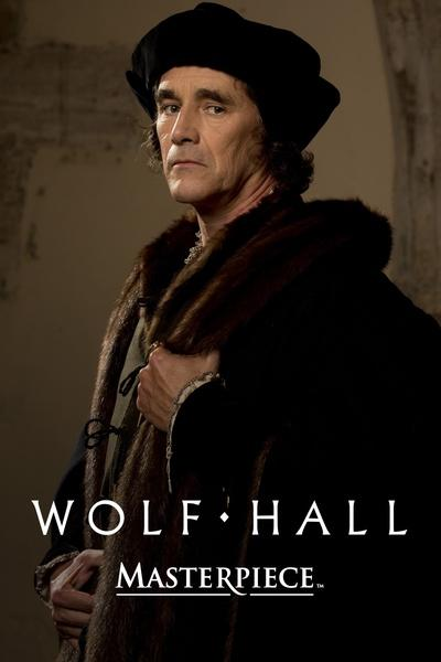Wolf Hall – Masterpiece