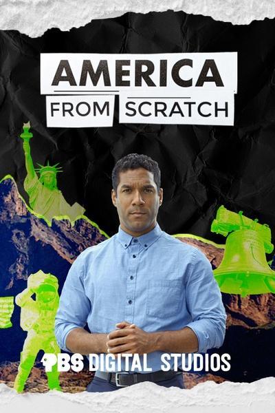 America From Scratch