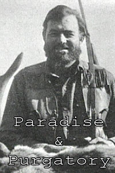 Paradise and Purgatory: Hemingway of The L Bar T And St. V's