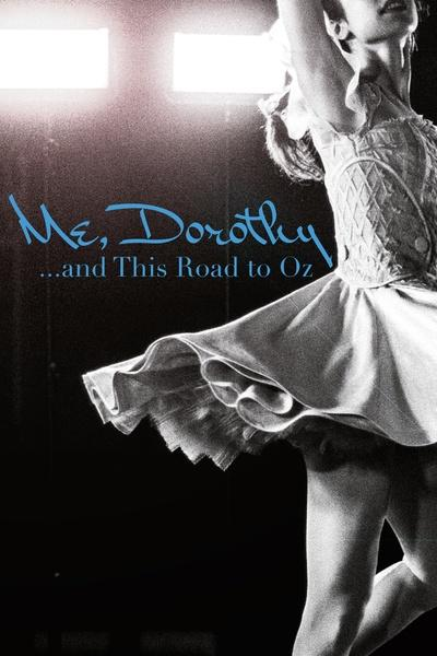 Me, Dorothy … and This Road to Oz