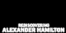 Rediscovering Alexander Hamilton