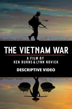 The Vietnam War: Descriptive Audio