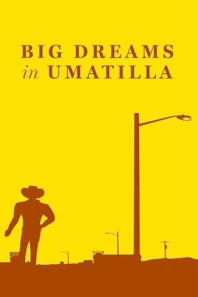 Big Dreams in Umatilla