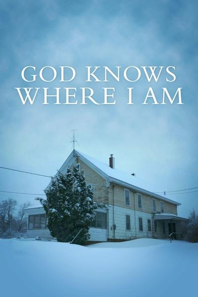 God Knows Where I Am
