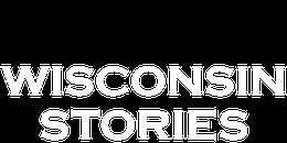 Wisconsin Stories