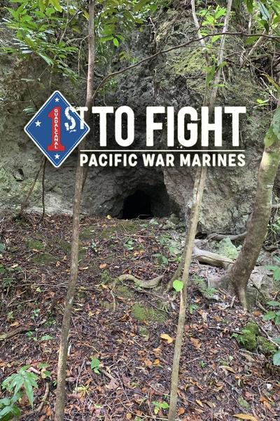 1st to fight: Pacific War Marines