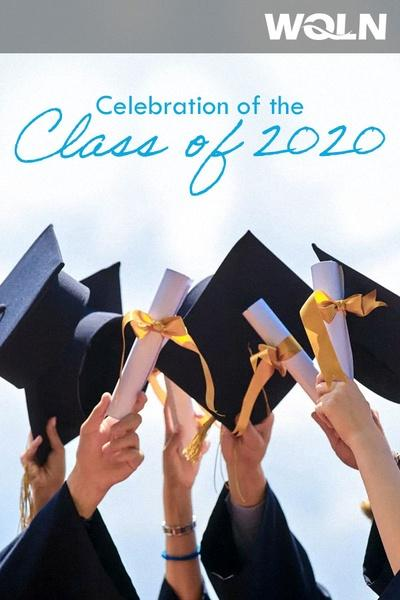 Celebration of the Class of 2020