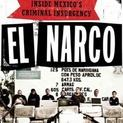 El Narco: Inside Mexico's Criminal Insurgency