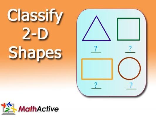 Classify 2-D Shapes