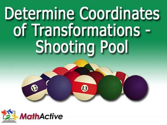 Determine Coordinates of Transformations-Shooting Pool