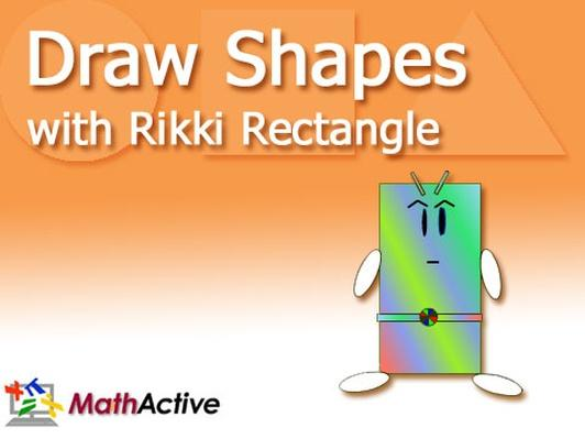 Draw Shapes with Rikki Rectangle