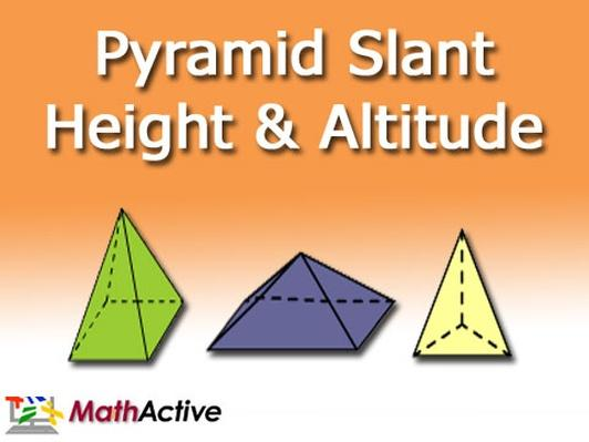 Pyramid Slant Height