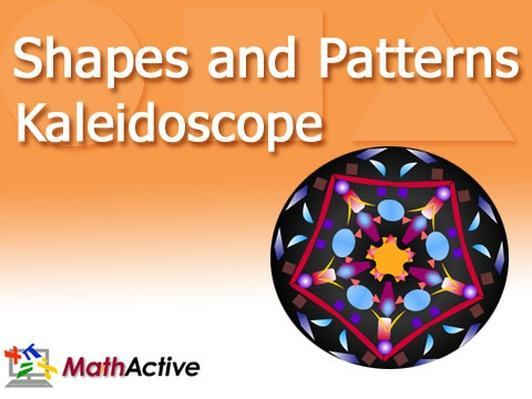 Shapes and Patterns Kaleidoscope