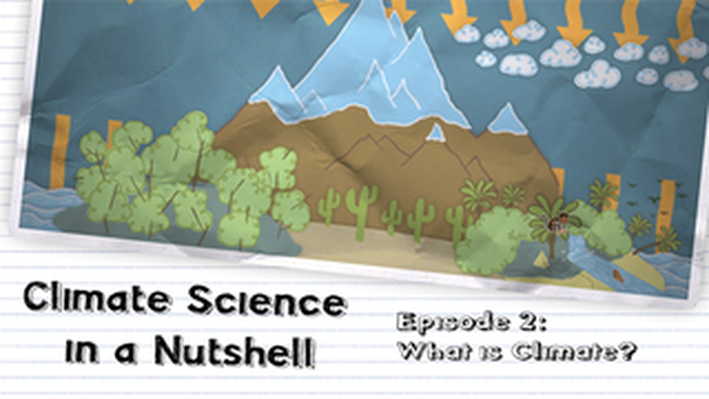 What Is Climate? (Episode 2)