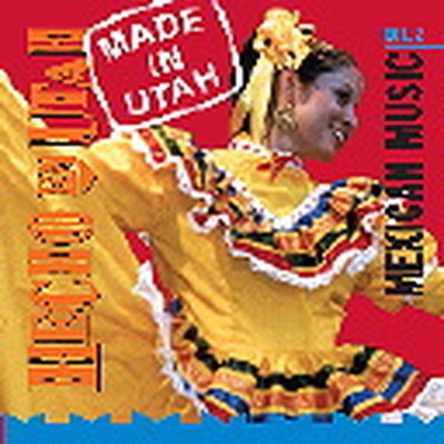 Hispanic Culture in Utah: Hecho en Utah (Made in Utah): Mazurka Polka