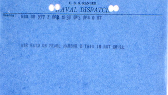 Naval Dispatch Announcing Pearl Harbor Attack