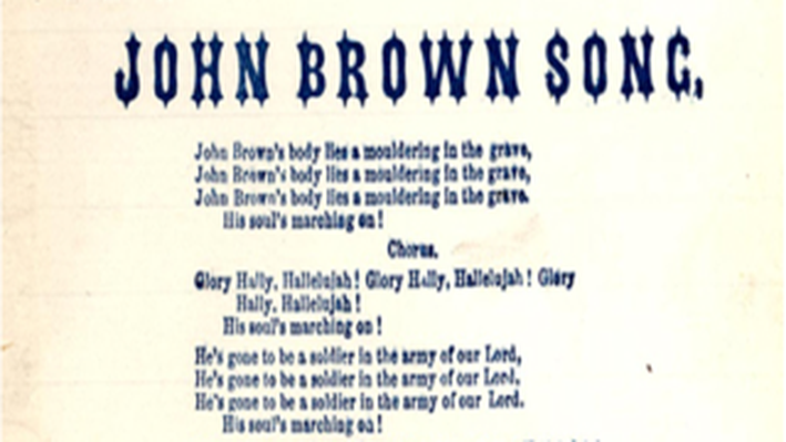 Civil War and Reconstruction, 1861-1877: John Brown's Body, also known as The Battle Hymn of the Republic Score