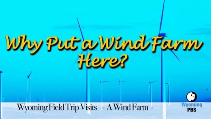 Why Put a Wind Farm Here?