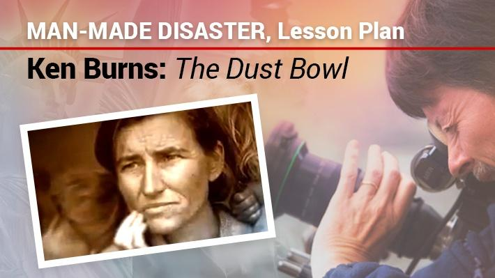 Man-Made Disaster: Lesson Plan | Ken Burns: The Dust Bowl