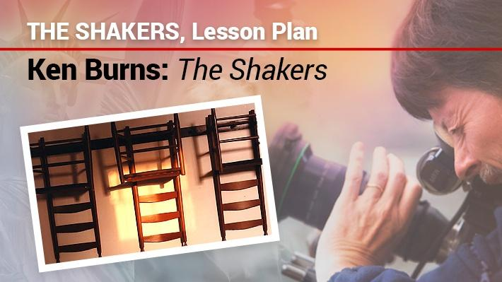 The Shakers: Lesson Plan | Ken Burns: The Shakers