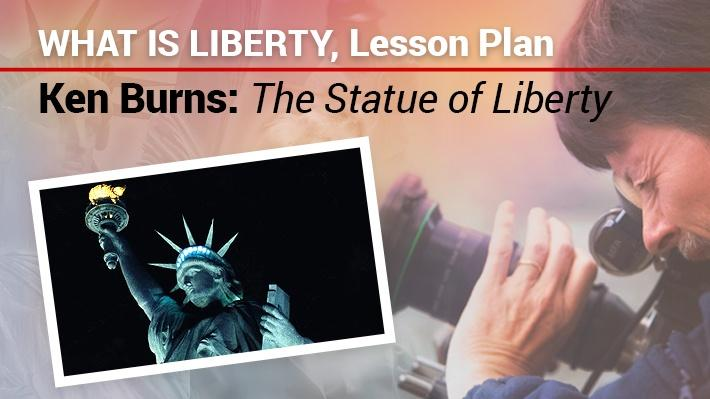 What Is Liberty: Lesson Plan | Ken Burns: The Statue of Liberty