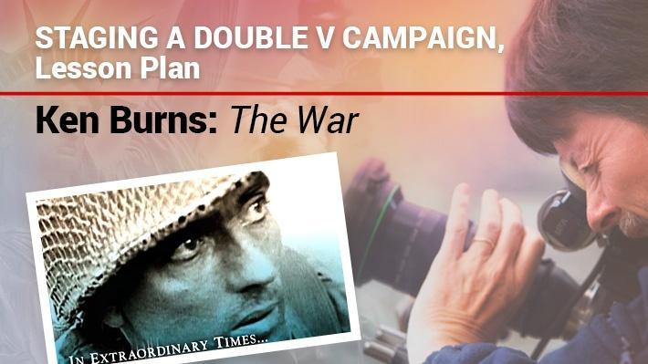 Staging a Double V Campaign: Lesson Plan | Ken Burns: The War