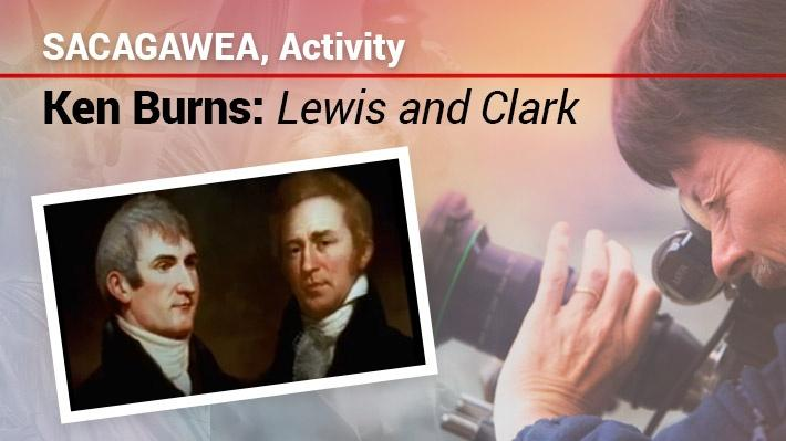Sacagawea: Activity | Ken Burns: Lewis & Clark