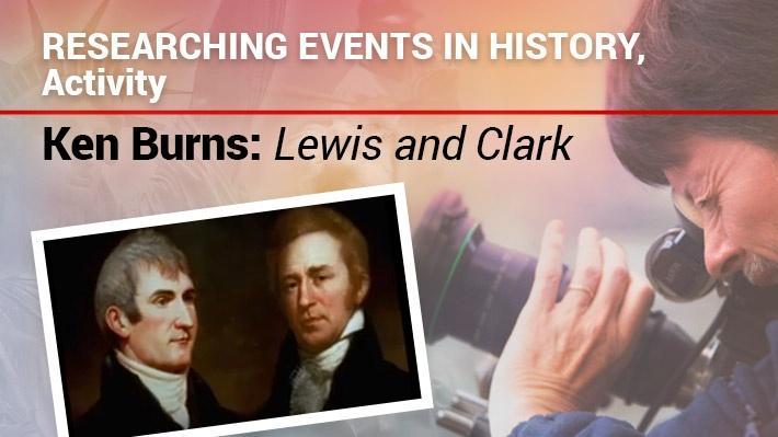 Researching Events in History: Activity | Ken Burns: Lewis & Clark