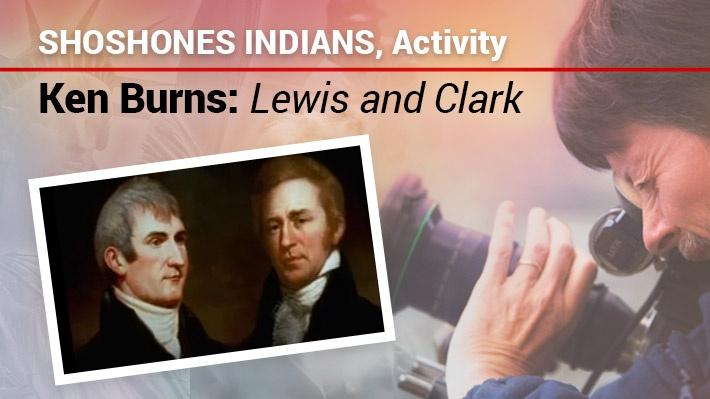 Shoshones Indians: Activity | Ken Burns: Lewis & Clark