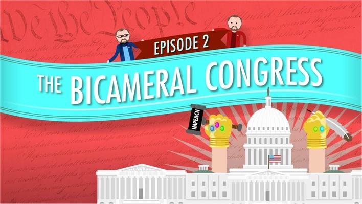 The Bicameral Congress | Crash Course Government and Politics