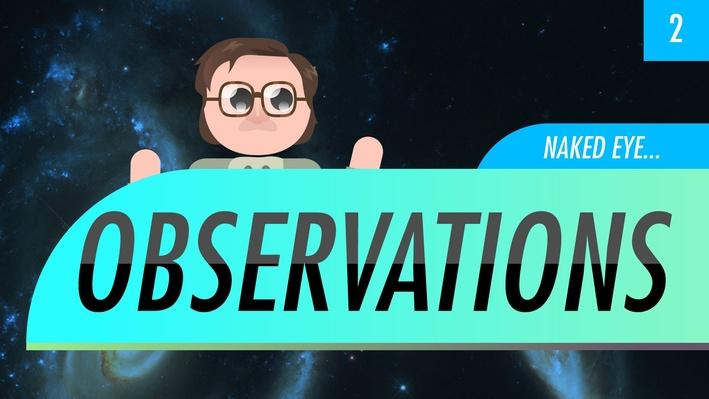 Naked Eye Observations | Crash Course Astronomy