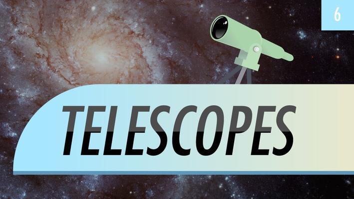 Telescopes | Crash Course Astronomy
