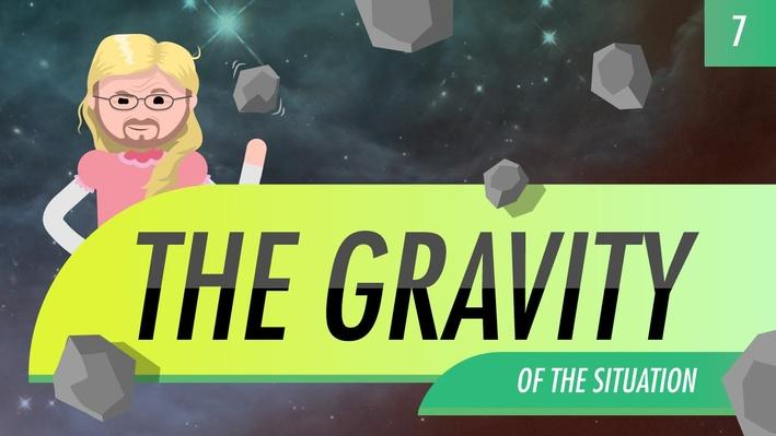 The Gravity of the Situation | Crash Course Astronomy