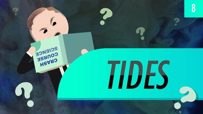Tides | Crash Course Astronomy