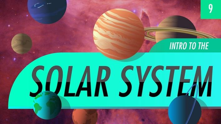 Introduction to the Solar System | Crash Course Astronomy