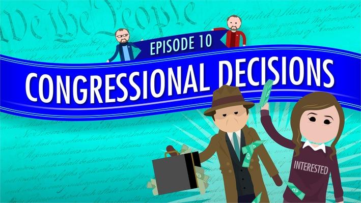 Congressional Decisions | Crash Course Government and Politics