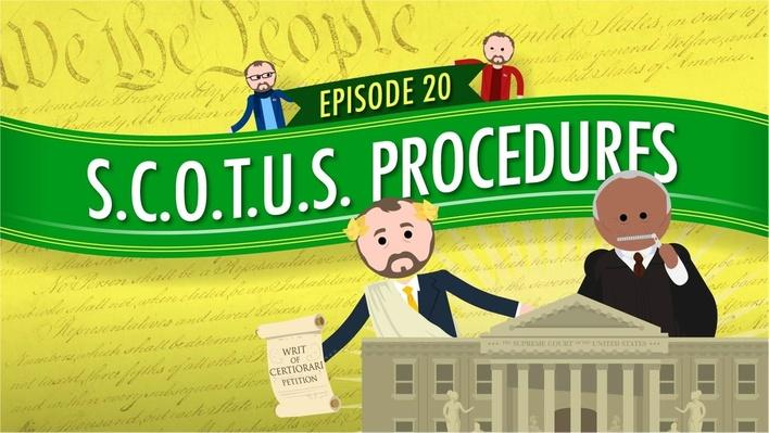 Supreme Court of the United States Procedures | Crash Course Government and Politics
