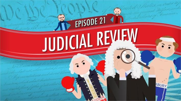 Judicial Review | Crash Course Government and Politics