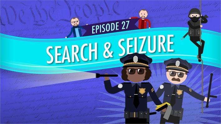Search and Seizure | Crash Course Government and Politics