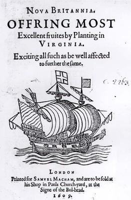 Nova Britannia. Offring Most Excellent Fruites by Planting in Virginia, 1609